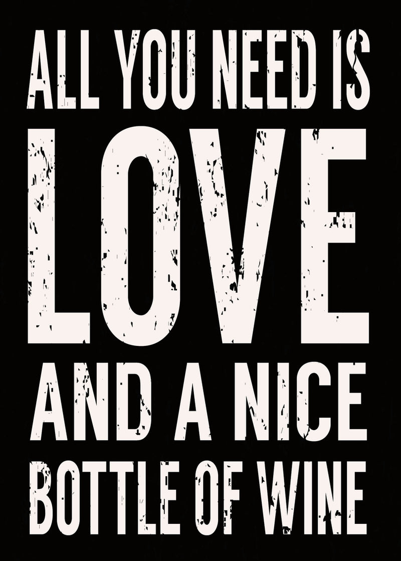 5 X 7 Box Sign All You Need Is Love And A Nice Bottle Of Wine