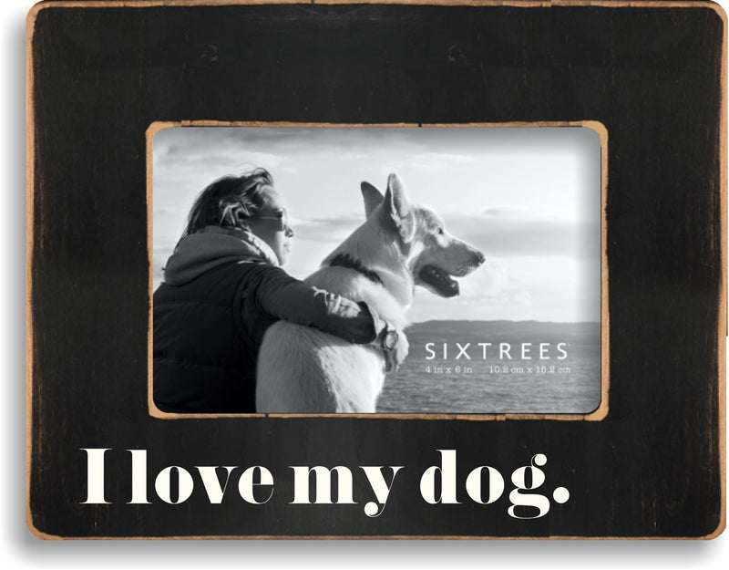 4 X 6 Box Sign I Love My Dog