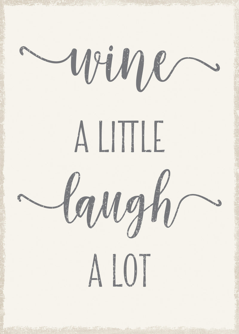 5 X 7 Box Sign Wine A Little Laugh A Lot