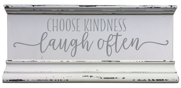 6 X 12 Box Sign Choose Kindness Laugh Often