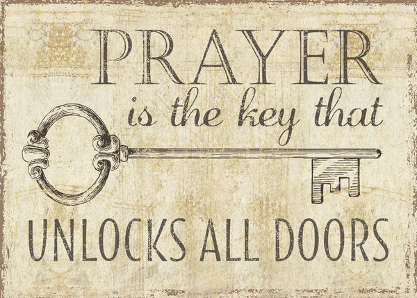 5 X 7 Box Sign Prayer Is The Key That Unlocks All Doors