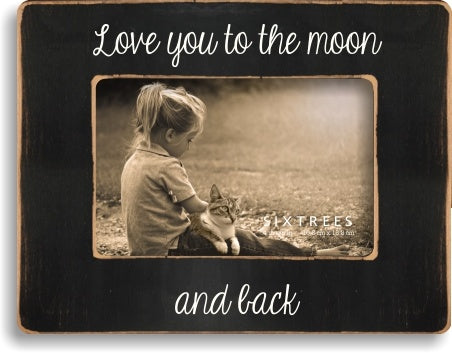 4 X 6 Picture Frame Love You To The Moon & Back