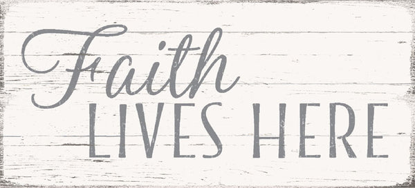 5 X 11 Box Sign Faith Lives Here
