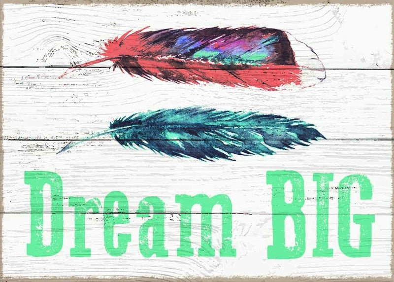 5 X 7 Box Sign Dream Big