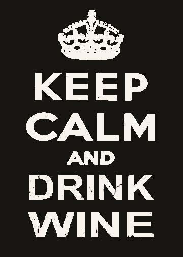 5 X 7 Box Sign Keep Calm And Drink Wine