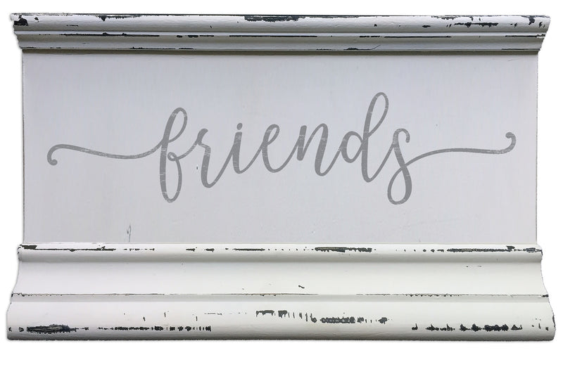 5 X 8 Box Sign Molding Friends