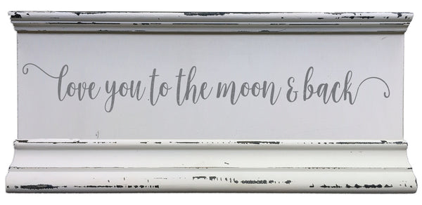 6 X 12 Box Sign Love You To The Moon & Back
