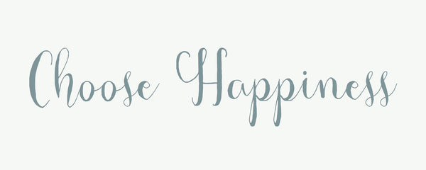 4 X 10 Box Sign Choose Happiness