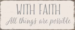 With Faith All Possible -  4X10 Box Sign