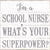 I'm A Nurse What's Your Superpwoer? - 8X8 Box Sign