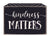 Kindness Matters - 5X7 Edge Box Sign