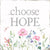 Choose Hope - 8X8 Box Sign