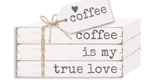 Coffee Is My True Love - Book Stack, Wooden, Decorative, Kitchen, Coffee, Everyday