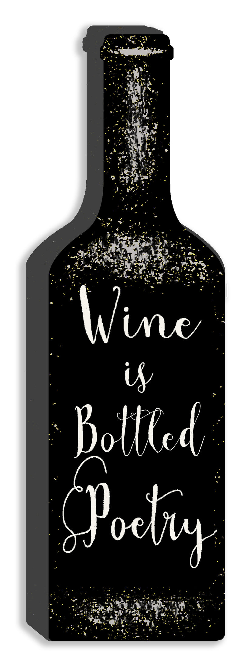 'Wine Is Bottled Poetry' Black Cut Out 12X4