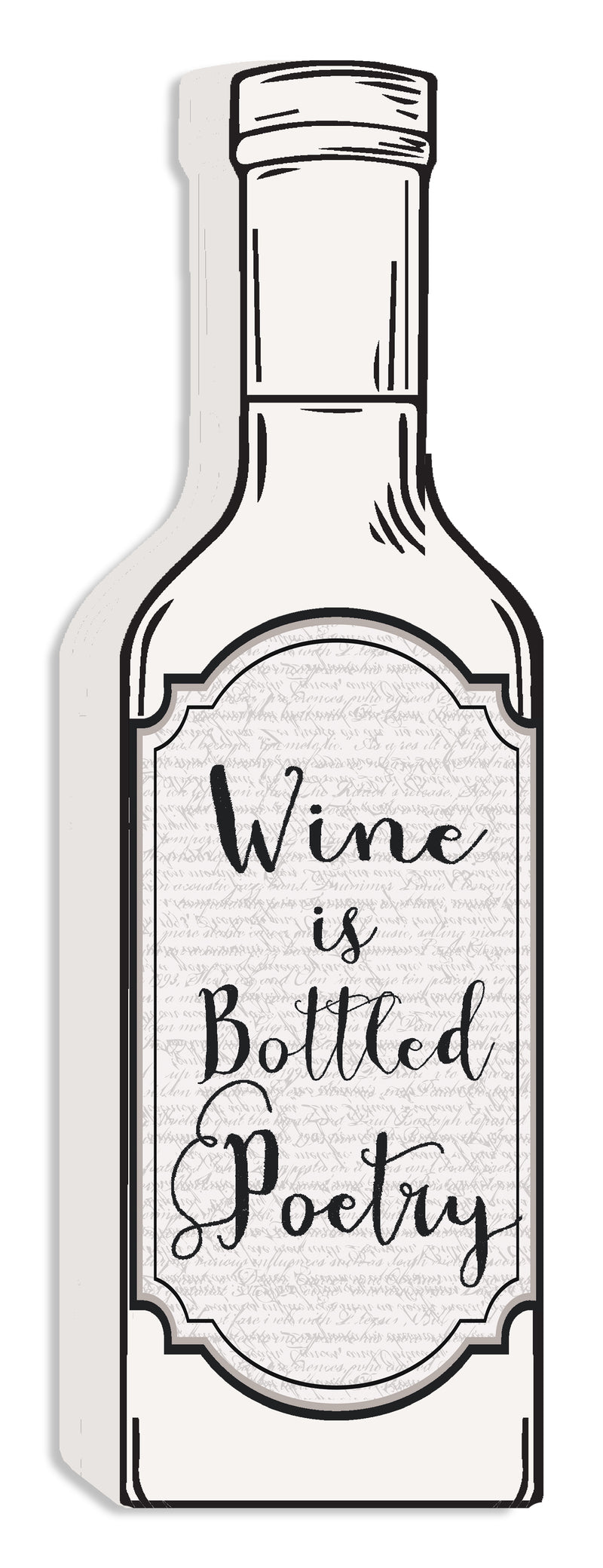 'Wine Is Bottled Poetry' - White Cut Out 12X4