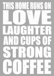 Love Laughter Coffee - 5X7 Box Sign