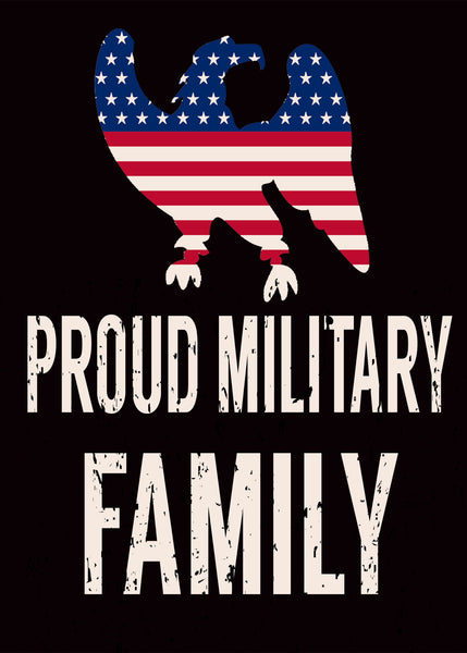 Proud Military Family - 5X7 Box sign