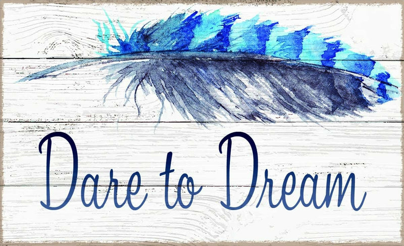 7 X 11.5 Box Sign Dare To Dream