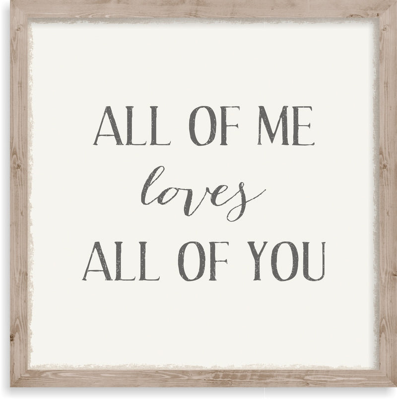 10 X 10 Box Sign All Of Me Loves All Of You