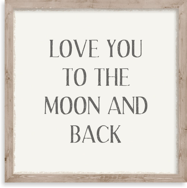 10 X 10 Box Sign Framed Love You To Moon