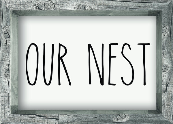 5 X 7 Box Sign Our Nest Framed
