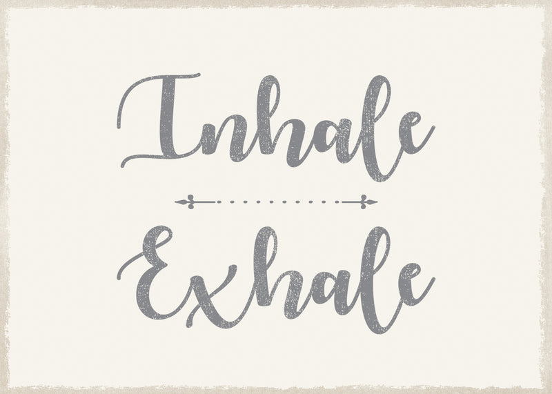 5 X 7 Box Sign Inhale Exhale