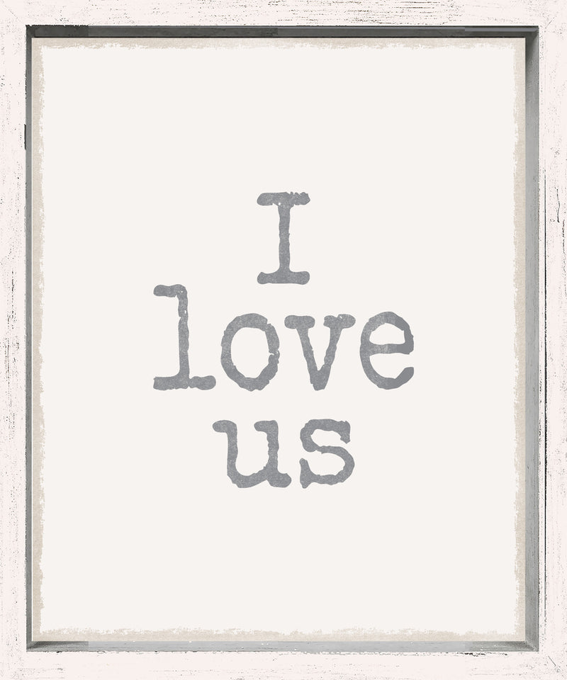 10 X 12 Box Sign I Love Us Framed