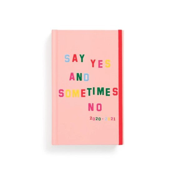 Say Yes and Sometimes No, 17 month Planner, P - Obxequio