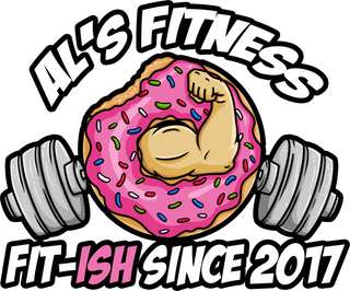 Al's Fitness Fit-Ish since 2017