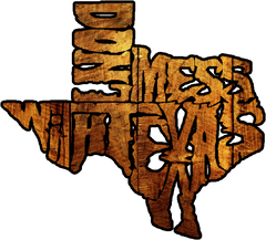 DONT'S MESS WITH TEXAS texas t-shirts pro