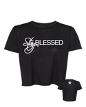 Stay Blessed - Women's Crop T-Shirt
