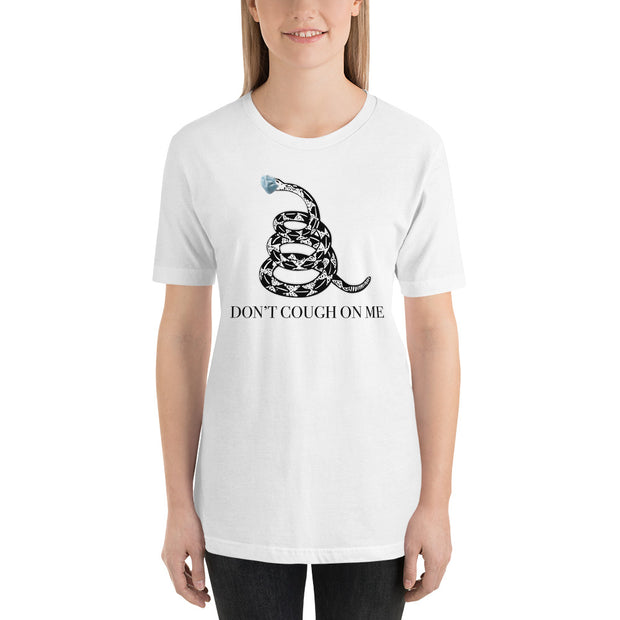Don't Cough on Me Coronavirus Short-Sleeve Unisex T-Shirt