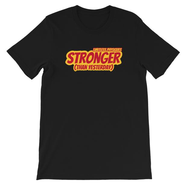 Limitless Physiques Stronger than Yesterday Short-Sleeve Unisex T-Shirt