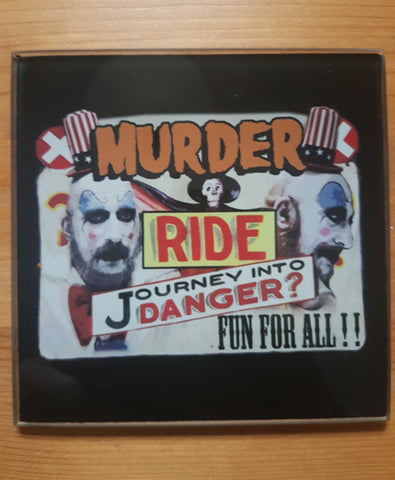 Captain Spaulding murder ride glass coasters - SocialPariah