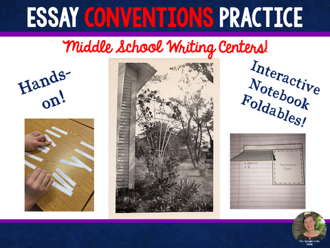 Conventions Practice for Essays: Middle School Centers/Stations ~ Hands-on+INB!