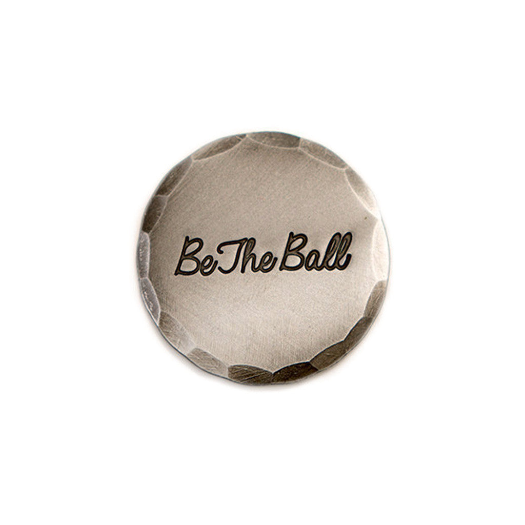 Hand Forged® Mild Steel Be The Ball Ball Mark