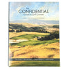 The Confidential Guide to Golf Courses Volume 3 - The Americas (Summer Destinations) -  - SEAMUS GOLF - 1