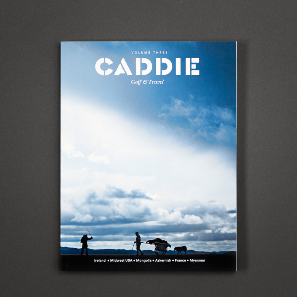CADDIE MAGAZINE – VOLUME THREE