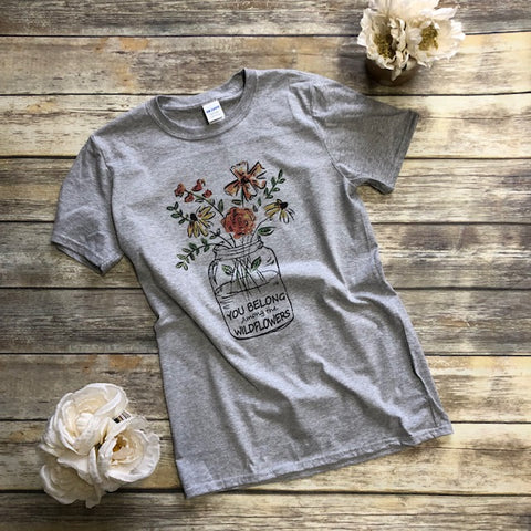 You Belong Among the Wildflowers - Aero Boutique