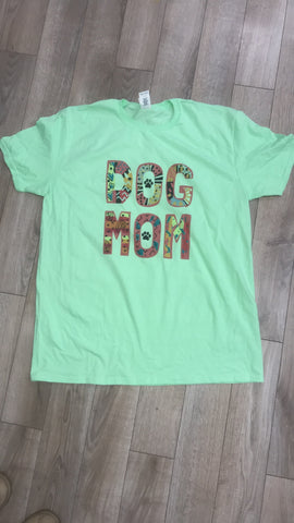 Dog Mom tee! - Aero Boutique