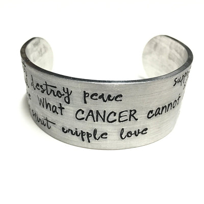 What Cancer Cannot Do- Cuff Bracelet - Infinity Headbands by Ambrosia Designs