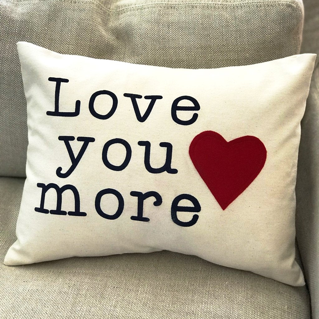 Love You More Pillow Inspired Elements Co