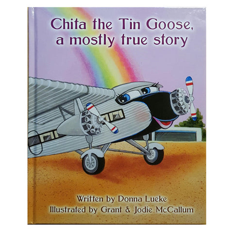 Chita the Tin Goose, a Mostly True Story
