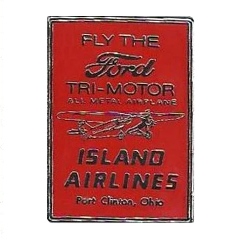 """Fly the Ford"" Tri-Motor Island Airlines metal hat pin"