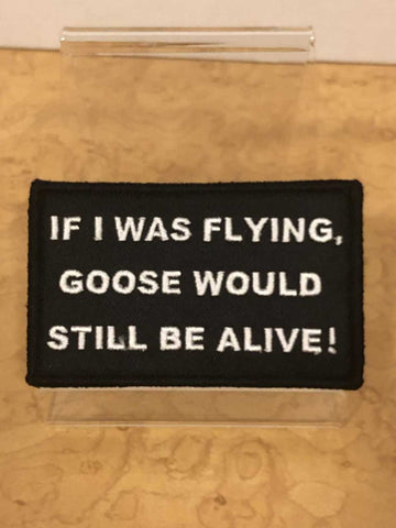 If I Was Flying Top Gun   Velcro Patch