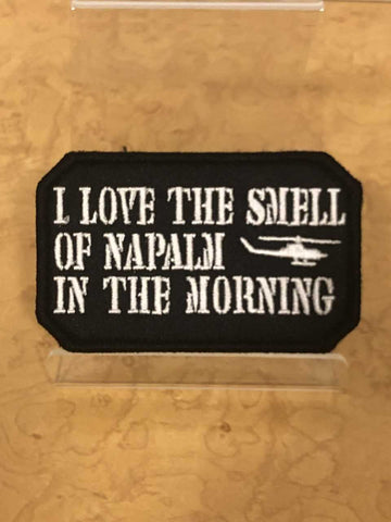 I Love The Smell Of NAPALM   Velcro Patch