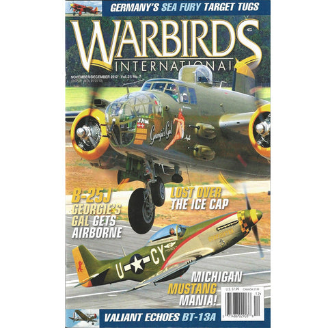 "B-25 ""Georgie's Gal"" Warbird International Nov/Dec 2012 Magazine"