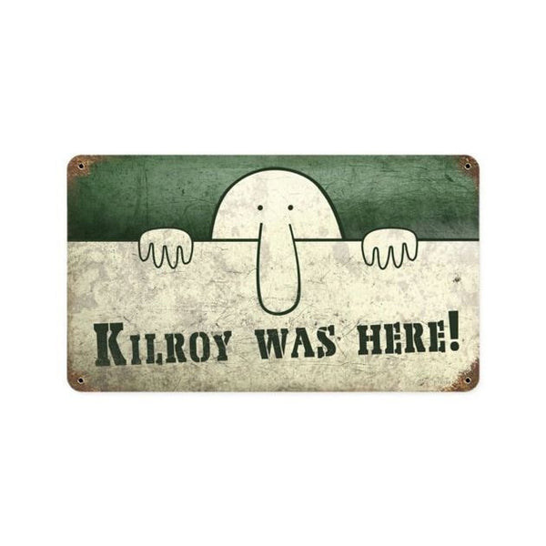 Kilroy Was Here Vintage Style Metal Sign 14 X 8 Steel