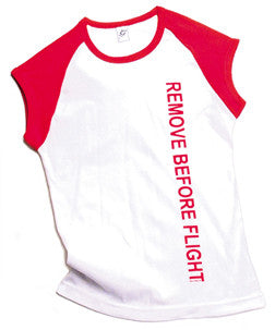 RBF Remove Before Flight Ladies T-shirt