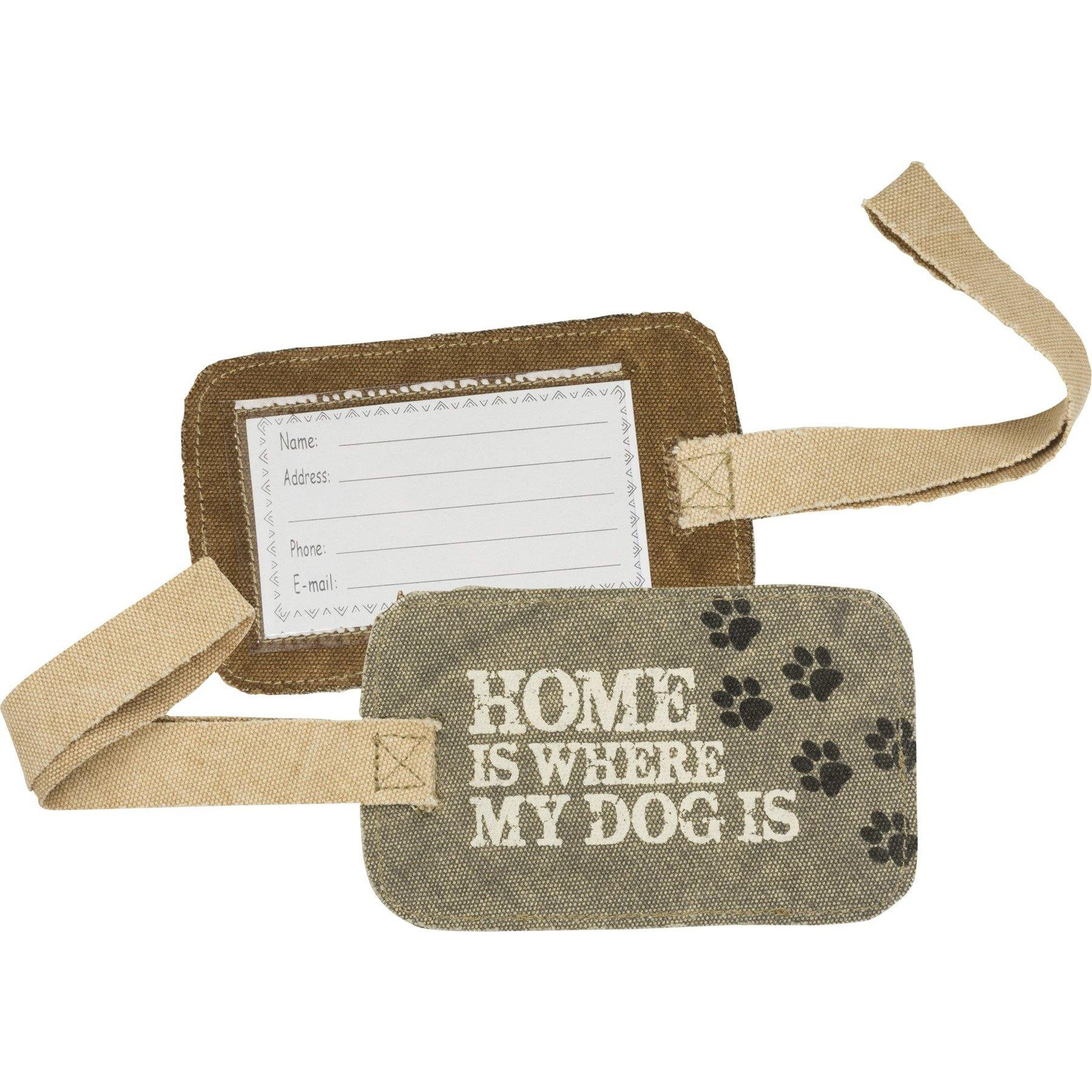 Primitives By Kathy - Home Is Where My Dog Is - Luggage Tag